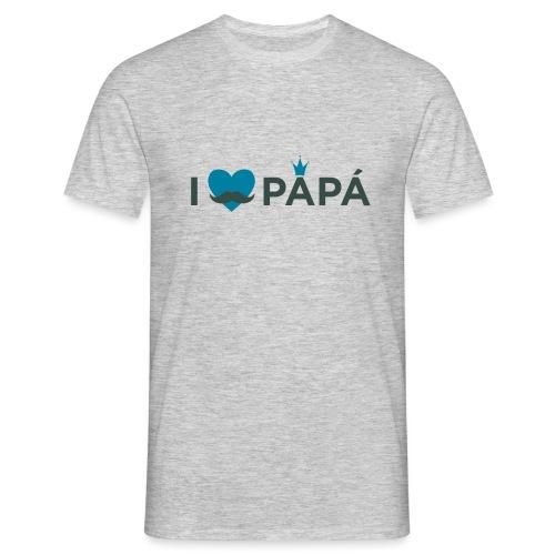 ik hoe van je papa - T-shirt Homme