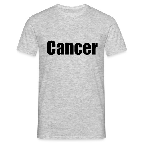 Cancer. - Men's T-Shirt