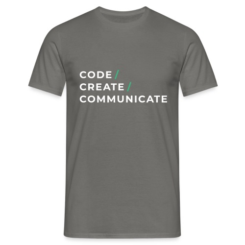 Code / Create / Communicate - Men's T-Shirt