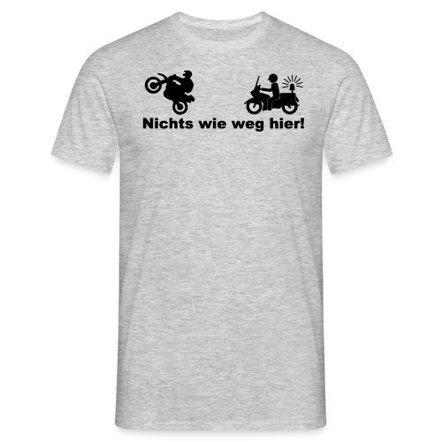 Nichts wie weg hier Design - Männer T-Shirt