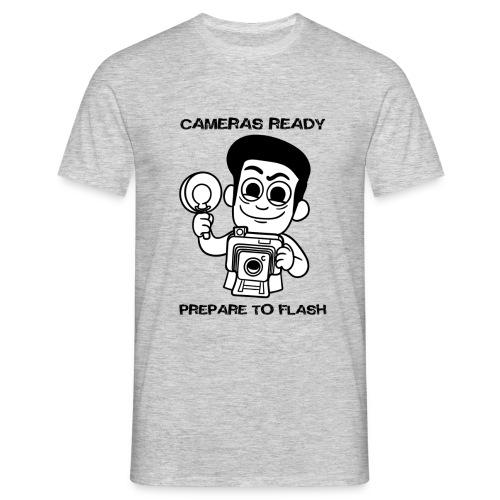 Camera's gereed, klaar om te flitsen - Mannen T-shirt