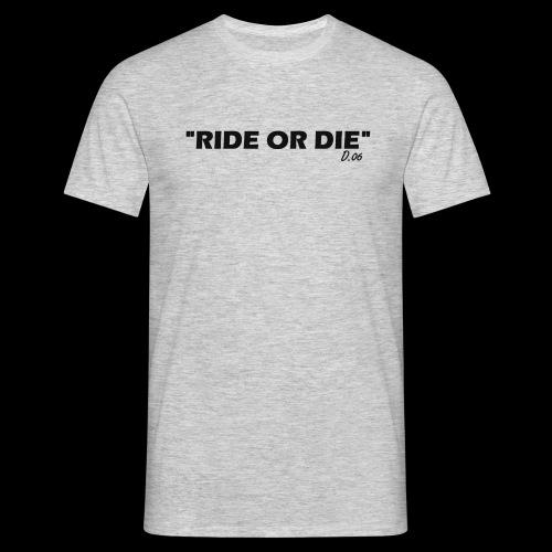 Ride or die (noir) - T-shirt Homme