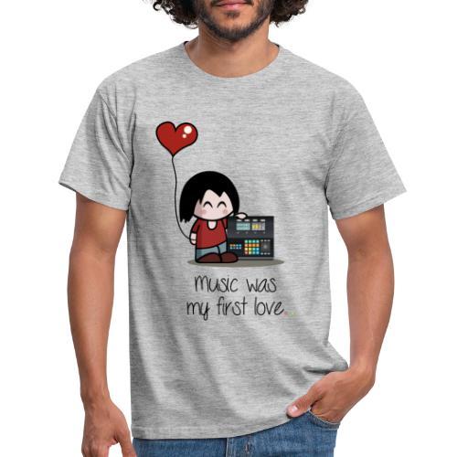 Music was my first love • Respect Vinyl - Männer T-Shirt