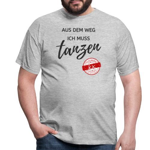 Aus dem Weg s - Männer T-Shirt