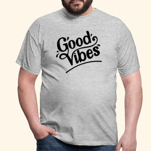 Good Vibes Design - black print - Herre-T-shirt
