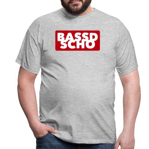 BASSD SCHO - Männer T-Shirt