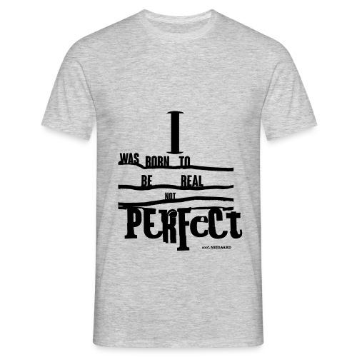 Perfect - Herre-T-shirt