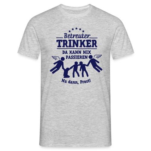 betreuter-trinker - Männer T-Shirt