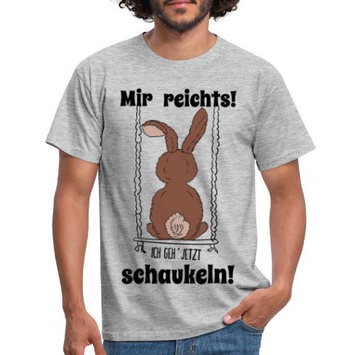 Mir reichts ich geh jetzt schaukeln Hase Kaninchen - Männer T-Shirt