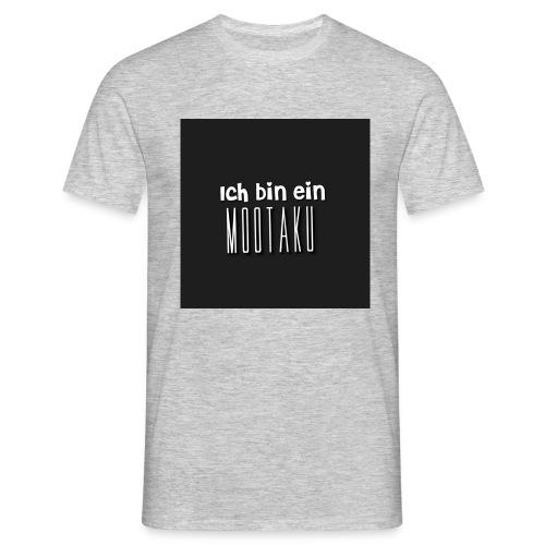 IchBineinM00taku - Männer T-Shirt