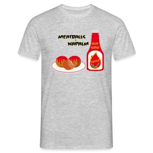Meatballs-Napalm-Edition - Männer T-Shirt