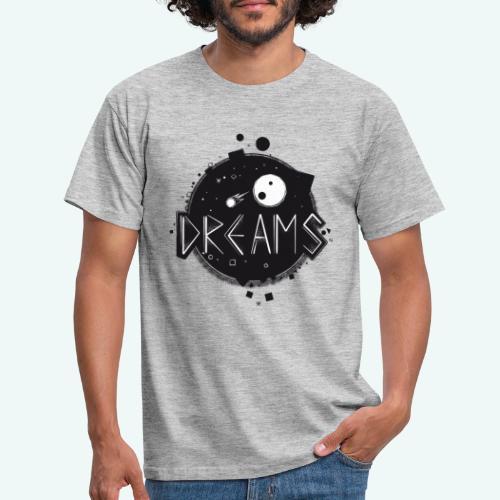 Dreams - Männer T-Shirt