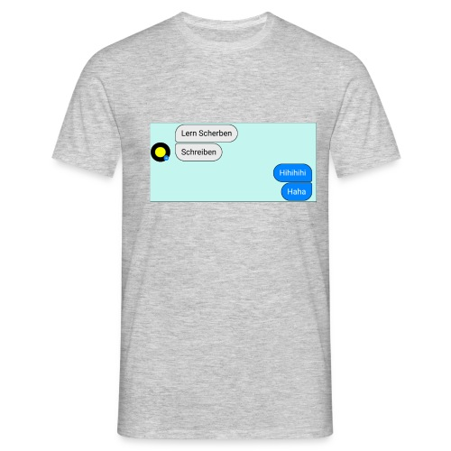 Lern Scherben - Männer T-Shirt