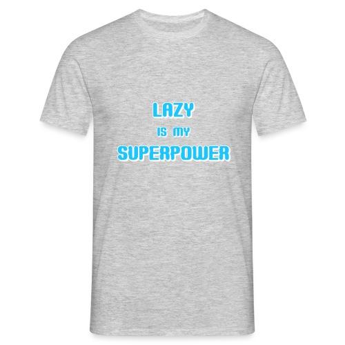LAZY SUPERPOWER - Men's T-Shirt