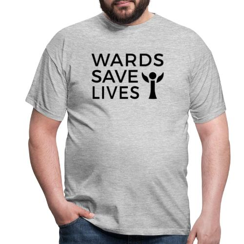 Wards Save Lives - Men's T-Shirt