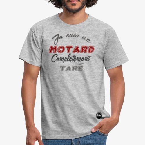 je suis un motard - T-shirt Homme