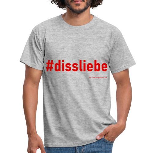dissliebe 2rot - Männer T-Shirt