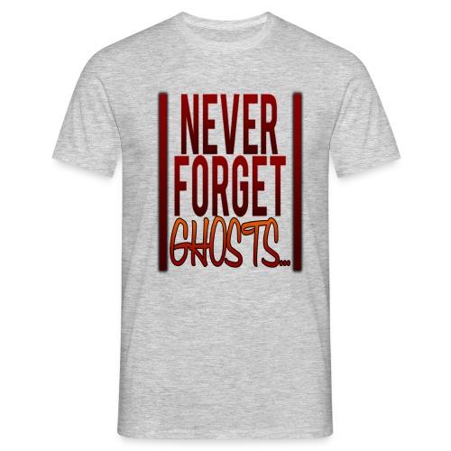 Never Forget... Shirt - Männer T-Shirt