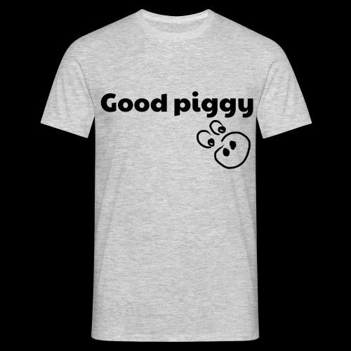 Good Pig - Men's T-Shirt