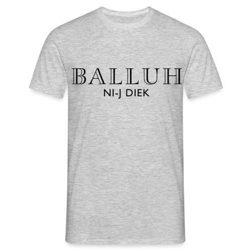 BALLUH NI-J DIEK - grijs/zwart - Mannen T-shirt