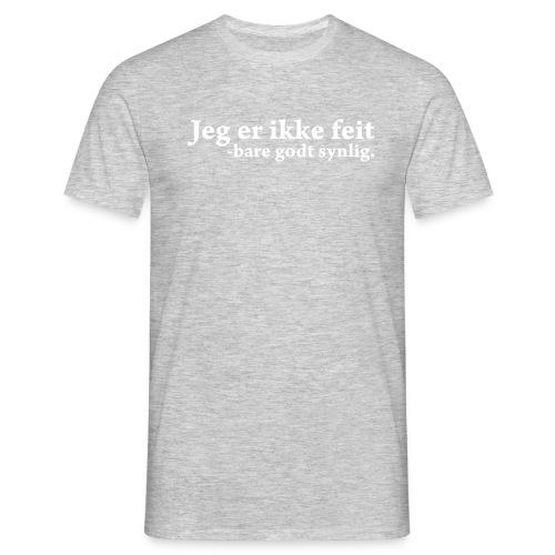 Jeg er ikke feit, bare godt synlig - T-skjorte for menn