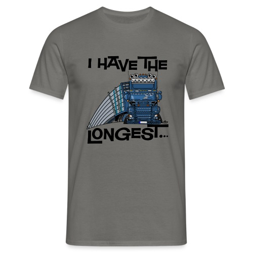 0780 S Truck I have the longest loads (FRONT+BACK) - Mannen T-shirt