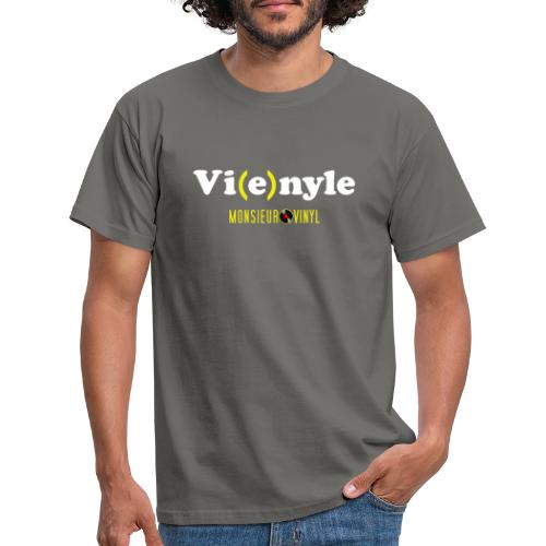 Collection Vi(e)nyle - T-shirt Homme