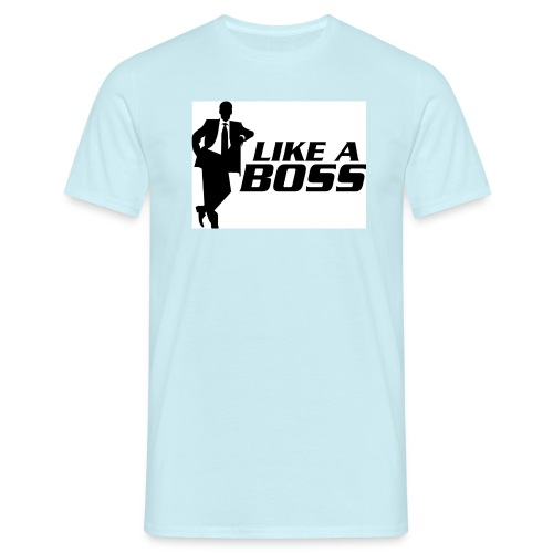 like a boss - Mannen T-shirt