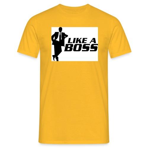 like a boss - Mannen T-shirt
