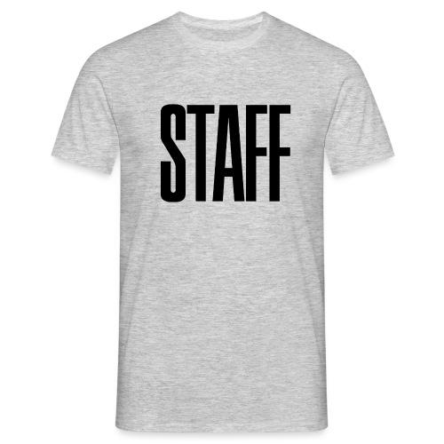 Staff. - Männer T-Shirt
