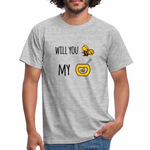Will you bee my honey - Men's T-Shirt