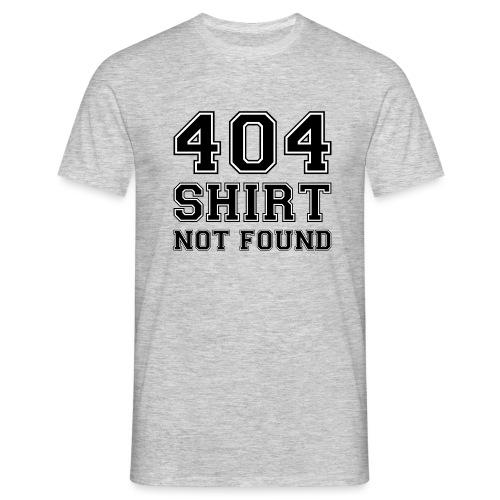 404 shirt not found - Mannen T-shirt