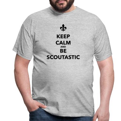 Keep calm and be scoutastic - Farbe frei wählbar - Männer T-Shirt
