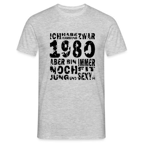 Sexy Jahrgang 1980 - Männer T-Shirt