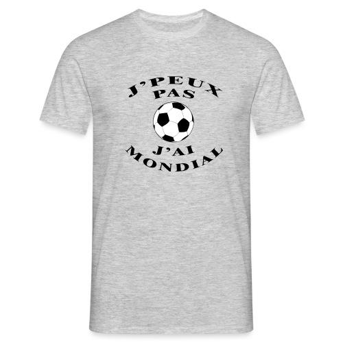 J PEUX PAS J AI MONDIAL - T-shirt Homme