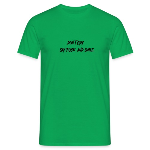 Dont cry - Miesten t-paita