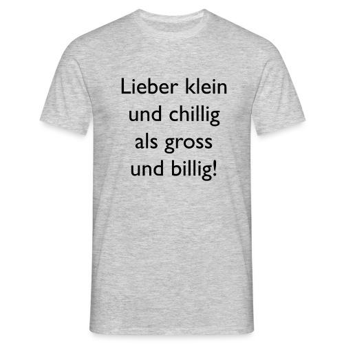 Wie bist Du? - Männer T-Shirt
