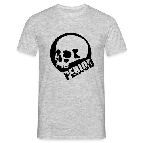 Period - Men's T-Shirt