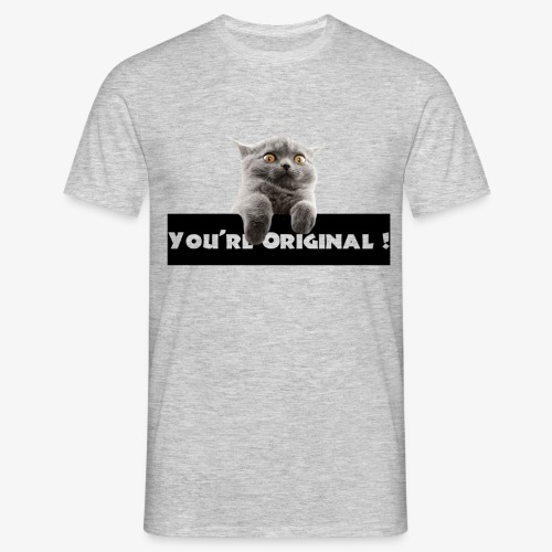 You're original - T-shirt Homme