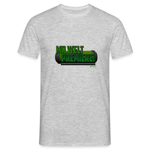 Mr.Welt-Premiere Motiv - Männer T-Shirt