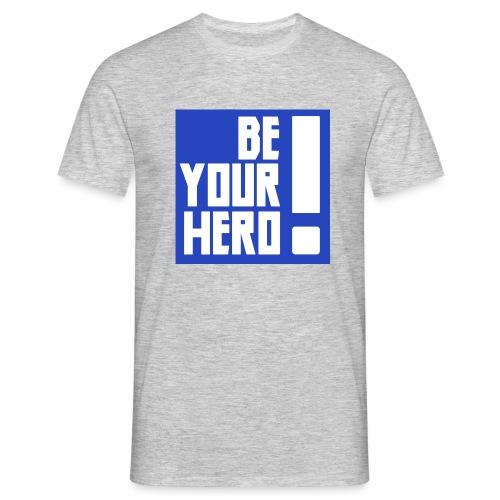 Sois ton héros bleu - T-shirt Homme