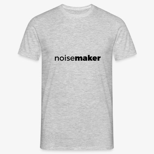 noisemaker - Männer T-Shirt