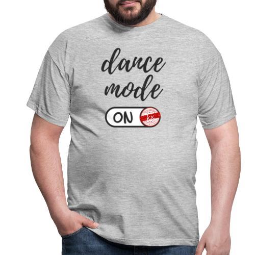 Shirt dance mode schw - Männer T-Shirt