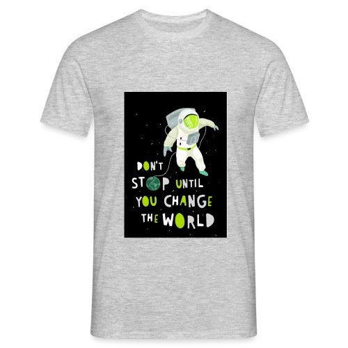 Change the world black - Männer T-Shirt