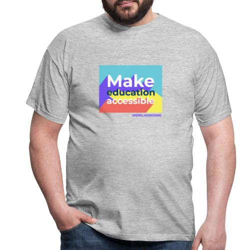 Make education Accessible - T-shirt Homme