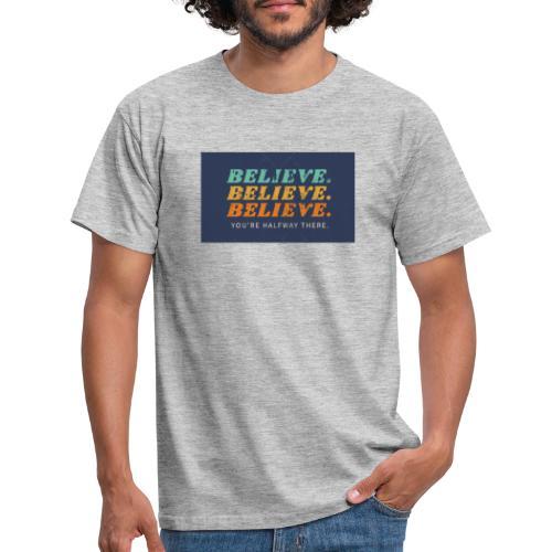 Believe - Camiseta hombre