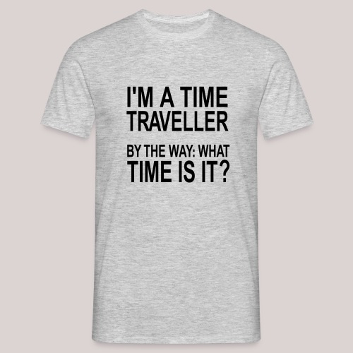 I'm a time traveller 2 - Männer T-Shirt