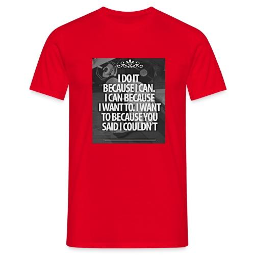 I_DO_IT - Mannen T-shirt
