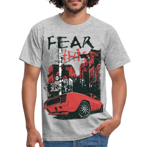 fear this - T-shirt herr