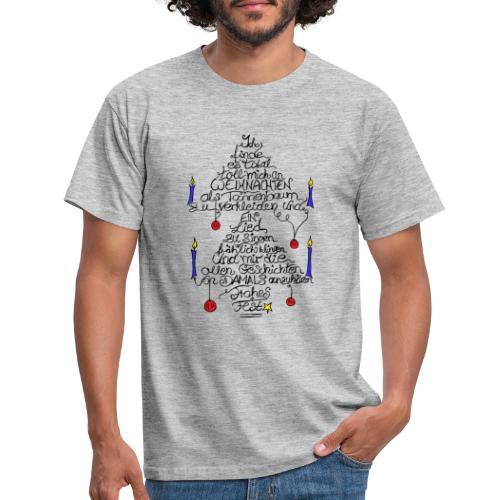 Tannenbaum Spruch - Männer T-Shirt
